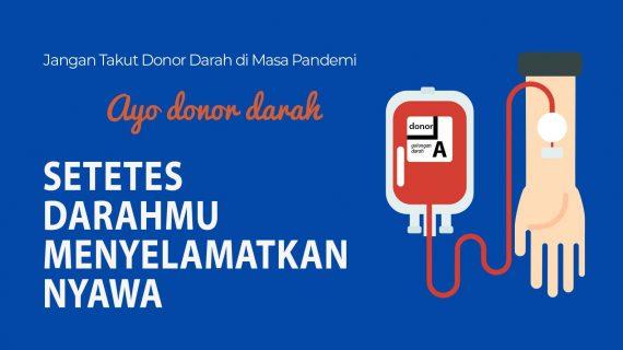Jangan takut donor darah di masa pandemi